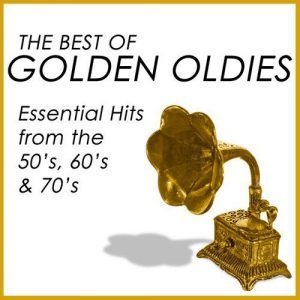 The-Best-Of-Golden-Oldies-Essential-Hits-From-The-50-S-60-S-70-S-cover
